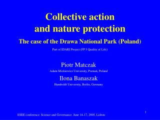 Collective action  and nature protection  The case o f  the Drawa National Park (Poland)