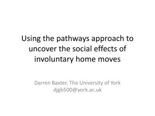 Using the pathways approach to uncover the social effects of involuntary home moves