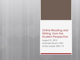 Online Reading and Writing  from the Student Perspective