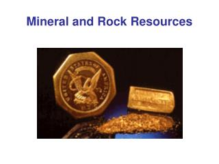 Mineral and Rock Resources