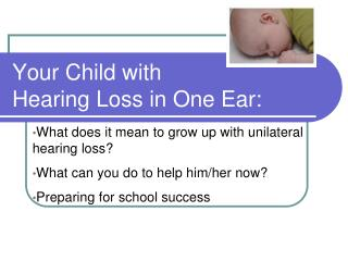 Your Child with  Hearing Loss in One Ear: