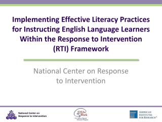 Implementing Effective Literacy Practices for Instructing English Language Learners Within the Response to Intervention