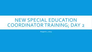New Special Education Coordinator Training; day 2