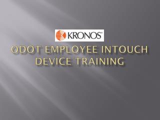 ODOT Employee Intouch device training
