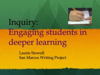 Inquiry:  Engaging students in deeper learning