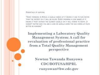 Implementing a Laboratory Quality Management System: A call for revaluation of professional practice from a Total Qualit