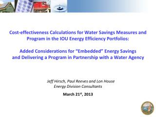 Cost-effectiveness  Calculations for Water Savings Measures and Program in the IOU Energy Efficiency Portfolios: