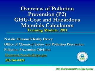 Overview of Pollution Prevention (P2)  GHG-Cost and Hazardous Materials Calculators Training Module: 2011