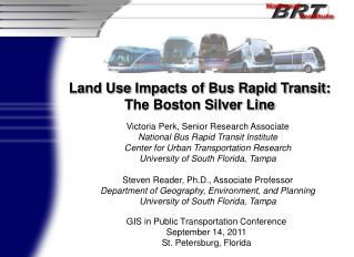 Land Use  Impacts of Bus Rapid Transit: The Boston Silver Line