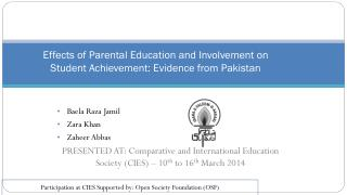 Effects of Parental Education and Involvement on Student Achievement: Evidence from Pakistan