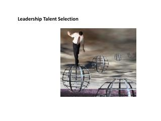 Leadership Talent Selection