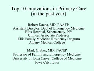 Top 10 innovations in Primary Care (in the past year)