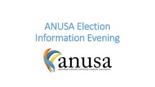 ANUSA Election Information Evening