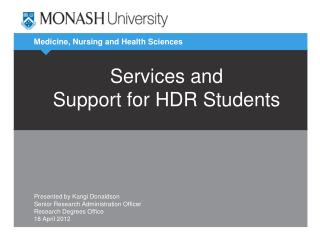 Services and  Support for HDR Students