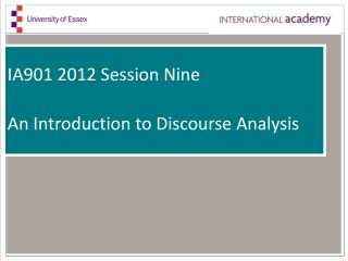IA901 2012 Session Nine An Introduction to Discourse Analysis