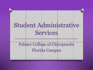 Student Administrative Services __________________________________________