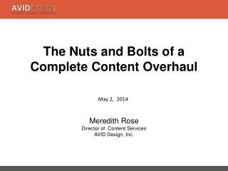 The Nuts and Bolts of a  Complete  Content Overhaul