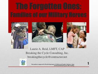 The Forgotten Ones:  Families of our Military Heroes