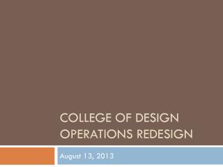 College of Design Operations Redesign