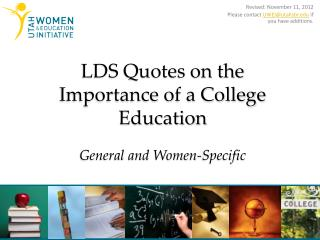 LDS Quotes on the Importance of a College Education General and Women-Specific