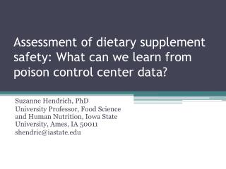 Assessment of dietary supplement safety: What can we learn from poison control center data?