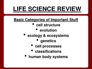 LIFE SCIENCE REVIEW