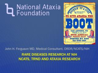 rare diseases research at NIH NCATS, TRND and ATAXIA Research