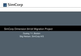 SimCorp  Dimension 64-bit Migration Project