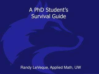 A PhD Student's Survival  Guide