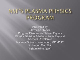 NSF's Plasma Physics program