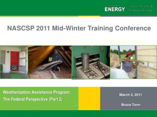 Weatherization Assistance Program:   The Federal Perspective (Part 2)