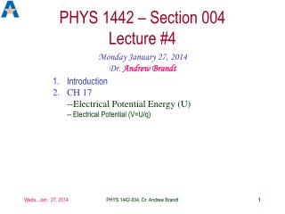 PHYS 1442 – Section 004  Lecture #4