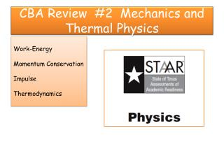 CBA Review  #2  Mechanics and Thermal Physics