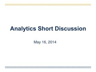 Analytics Short Discussion