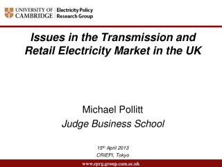 Issues in the Transmission and Retail Electricity Market in the UK