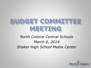 Budget Committee Meeting
