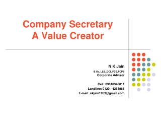 Company Secretary        A Value Creator