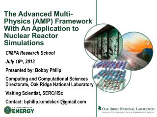 The Advanced Multi-Physics (AMP) Framework With An Application to Nuclear Reactor Simulations