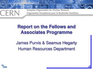 Report on the Fellows and Associates Programme