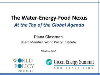 The Water-Energy-Food Nexus At the Top of the Global Agenda