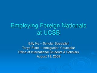 Employing Foreign Nationals at UCSB