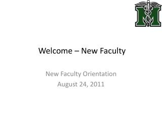 Welcome – New Faculty