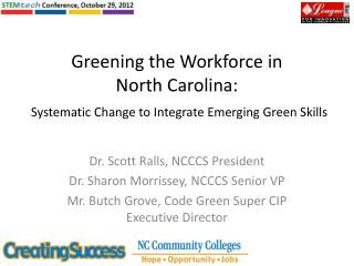 Greening the Workforce in  North Carolina: Systematic Change to Integrate  Emerging Green Skills