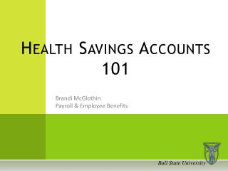 Health Savings Accounts 101