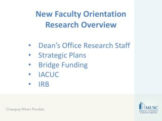 Dean's Office Research Staff Strategic Plans Bridge Funding IACUC IRB