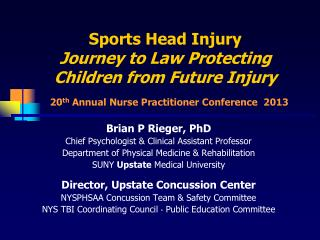 Sports Head Injury Journey to Law Protecting Children from Future Injury
