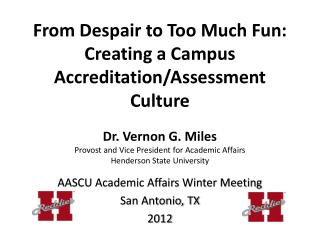AASCU Academic Affairs Winter Meeting San Antonio, TX 2012