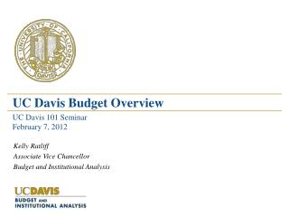 Kelly Ratliff Associate Vice Chancellor Budget and Institutional Analysis