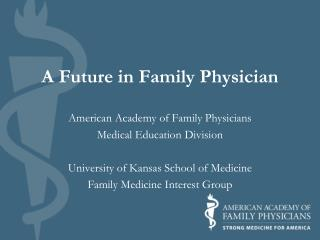A Future in Family Physician