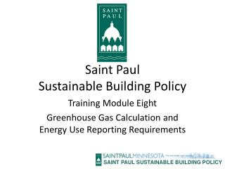 Saint Paul Sustainable Building Policy